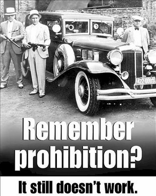 Remember prohibition it still doesn't work legalise drugs
